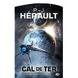 Cal de Ter, Int�grale, tome 1 :par Paul-Jean H�rault