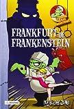 Frankfurt De Frankenstein. La Cocina De Los Monstruos - Número 12