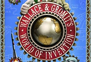 Wallace and Gromit's: World of Invention - Season 1