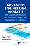 img - for Advanced Engineering Analysis: The Calculus of Variations and Functional Analysis with Applications in Mechanics book / textbook / text book