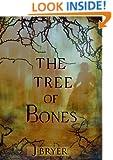 The Tree of Bones