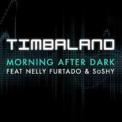 Morning After Dark (Featuring Nelly Furtado & SoShy) [feat. Nelly Furtado]