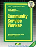 Community Service Worker(Passbooks) (Passbook for Career Opportunities)