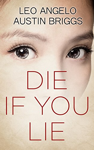 Die If You Lie by Austin Briggs