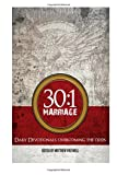 img - for 30:1 Marriage: Overcoming The Odds (30:1 Series) (Volume 2) book / textbook / text book