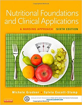 Nutritional Foundations and Clinical Applications: A Nursing Approach, 6e