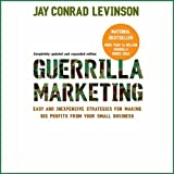 Guerilla Marketing: Fourth Edition