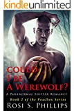 Could I be a Werewolf? (Peaches series Book 2)