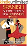 Spanish Short Stories For Beginners V...