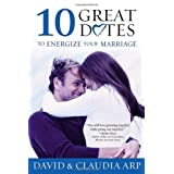 10 Great Dates Energize Marriaby David Arp