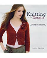 Knitting in the Details: Charming Designs to Knit & Embellish
