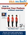 How to Improve Your Posture without E...