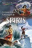 Coincidences fantastiques de spiris (les) par Pierre-Louis Besombes