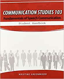 fundamentals of communication studies The basic communication course at south dakota state university south dakota state university (sdsu) department of communication studies has a distinctive, successful.