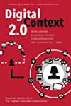 Digital Context 2.0: Seven Lessons in...