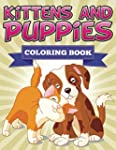 Kittens and Puppies Coloring Book: Co...