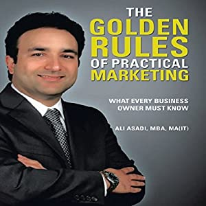 The Golden Rules of Practical Marketing Audiobook