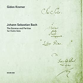 Bach: The Sonatas and Partitas for Violin Solo