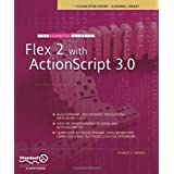 The Essential Guide to Flex 2 with ActionScript 3.0 (Essentials)von &#34;Charles E. Brown&#34;