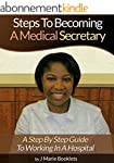 Steps To Becoming A Medical Secretary...