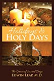 Holidays & Holy Days: The Grace of Sacred Days