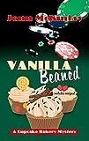 Vanilla Beaned (A Cupcake Bakery Mystery)