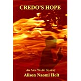 Credo's Hope (Alex Wolfe Mysteries Book 1)by Alison Naomi Holt