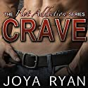 Crave Audiobook by Joya Ryan Narrated by Tyler Donne