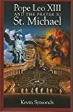 img - for Pope Leo XIII and the Prayer to St. Michael book / textbook / text book