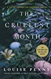 The Cruelest Month: A Chief Inspector Gamache Novel (Chief Inspector Gamache Novels) [Paperback] [2011] (Author) Louise Penny