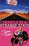 Travels In A Strange State: Cycling Across the USA (English Edition)