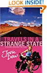 Travels In A Strange State: Cycling A...
