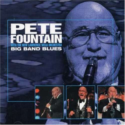 Big Band Blues by Pete Fountain