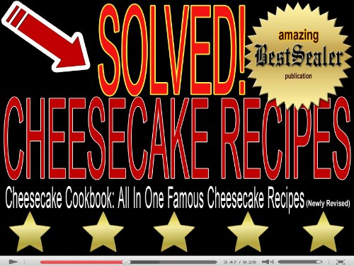 solved-cheesecake-cookbook-all-in-one-famous-cheesecake-recipes-newly-revised-book-english-edition