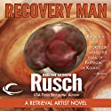 Recovery Man: A Retrieval Artist Novel (       UNABRIDGED) by Kristine Kathryn Rusch Narrated by Jay Snyder