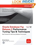 Oracle Database 11g Release 2 Performance Tuning Tips & Techniques (Oracle Press)