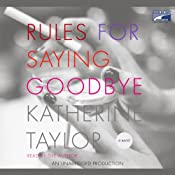 Rules for Saying Goodbye | [Katherine Taylor]