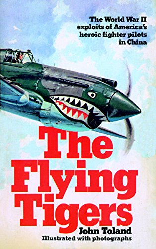 John Toland - The Flying Tigers