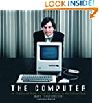 The Computer: An Illustrated History...