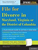 File for Divorce in Maryland, Virginia or the District of Columbia, 2E (Legal Survival Guides)