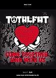 バンド・スコア TOTALFAT「COME TOGETHER, SING WITH US」
