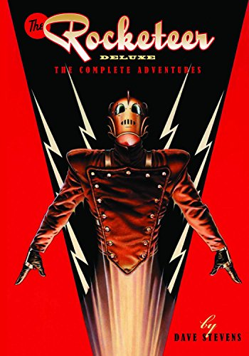 The Rocketeer: The Complete Deluxe Edition (Rocketeer Complete Collection DLX Ed Hc)