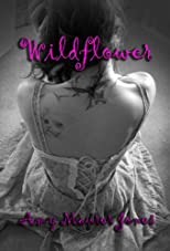 Wildflower (The Wildflower Series)