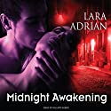 Midnight Awakening : The Midnight Breed, Book 3 (       UNABRIDGED) by Lara Adrian Narrated by Hillary Huber