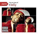 echange, troc R Kelly - Playlist: The Very Best of R Kelly