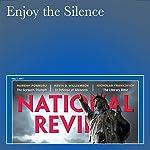 Enjoy the Silence | Kevin D. Williamson