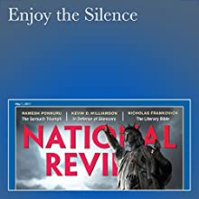 Enjoy the Silence Periodical by Kevin D. Williamson Narrated by Paige McKinney