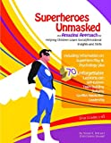 img - for Superheroes Unmasked book / textbook / text book