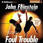 Foul Trouble | John Feinstein