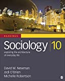 Sociology (reader): Exploring the Architecture of Everyday Life Readings